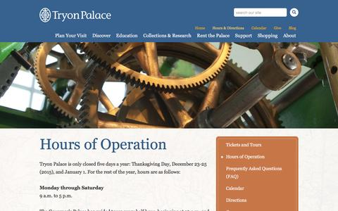 Screenshot of Hours Page tryonpalace.org - Hours of Operation   Tryon Palace - captured Feb. 27, 2016