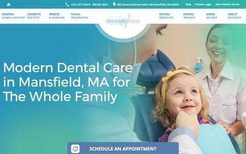 Screenshot of Home Page dynamicdentalinc.com - Mansfield, MA Dentist | Family & Cosmetic | Dynamic Dental - captured Aug. 16, 2017