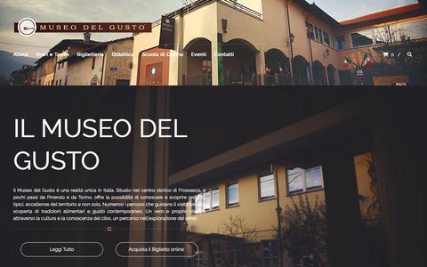 Screenshot of Home Page museodelgusto.it - Museo del Gusto di Frossasco, cos'è - Museo del Gusto - captured Oct. 28, 2018