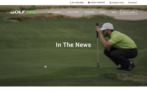 Screenshot of Press Page golftec.com - In The News | GOLFTEC - captured April 15, 2017