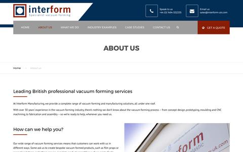Screenshot of About Page interform-uk.com - Vacuum forming services from leading British business, Interform Manufacturing - captured Oct. 15, 2017