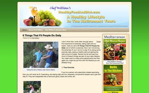 Screenshot of Home Page healthyfoodanddiet.com - A Healthy Lifestyle For Mind Body and Spirit - A Top Executive Chef's Guide to a wholesome lifestyle from Chef WilliamA Healthy Lifestyle For  Mind  Body and Spirit | A Top Executive Chef's Guide to a wholesome lifestyle from Chef William - captured Sept. 4, 2015