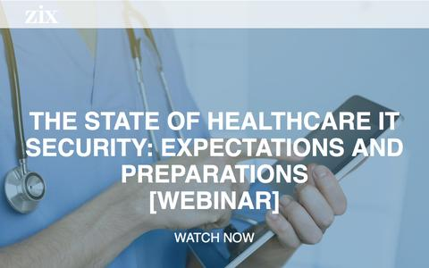 Screenshot of Landing Page zixcorp.com - Webinar | The State of Healthcare IT Security - captured Feb. 3, 2017