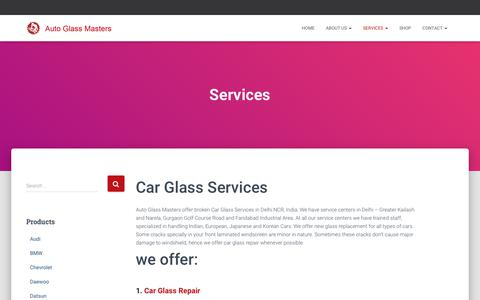 Screenshot of Services Page autoglassmasters.in - Broken Car Glass Services, Replacement and Repair | Auto Glass Masters - captured March 8, 2019