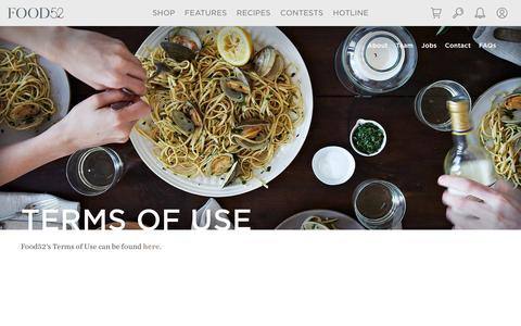 Screenshot of Terms Page food52.com - Terms of Use - Food52 - captured Aug. 20, 2016