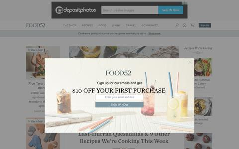Screenshot of Home Page food52.com - Food52 | Food Community, Recipes, Kitchen & Home Products, Cooking Contests - captured Sept. 9, 2019