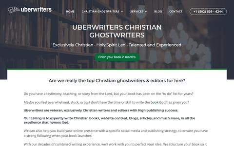 Screenshot of Home Page uberwriters.com - Hire the top Christian ghostwriter, editor and writer-collaborator - captured Nov. 16, 2018