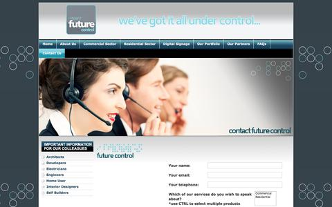 Screenshot of Contact Page futurecontrol.co.uk - Home Automation, Audio Visual Solutions & HD LED Outdoor Digital Video Screens :: Future Control :: Ireland   Contact Future Control, Unit 6 D, Gortrush Industrial Estate, Omagh, Co. Tyrone, Northern Ireland BT78 5EJ - captured Sept. 4, 2018