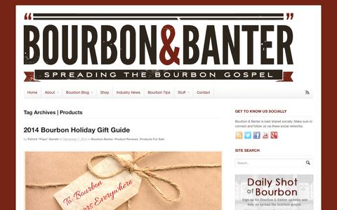 Screenshot of Products Page bourbonbanter.com - Products Archives - Bourbon & Banter - captured Feb. 8, 2016