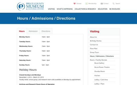Screenshot of Maps & Directions Page Hours Page brucemuseum.ca - Hours / Admissions / Directions | Bruce County Museum & Cultural Centre - captured Oct. 23, 2014