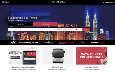 Screenshot of Home Page catchthatbus.com - Book Bus Ticket Online - Catch That Bus to Malaysia and Singapore! - captured July 11, 2014