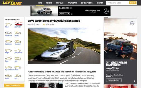 Screenshot of leftlanenews.com - Volvo parent company buys flying car startup - LeftLaneNews - captured July 6, 2017