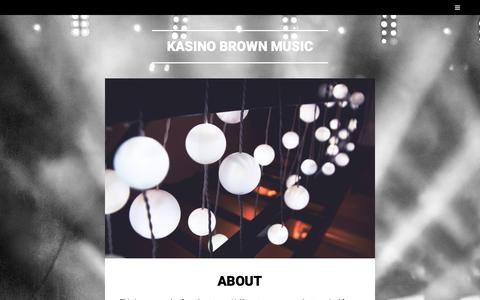 Screenshot of About Page wordpress.com - About – Kasino Brown Music - captured Sept. 20, 2018