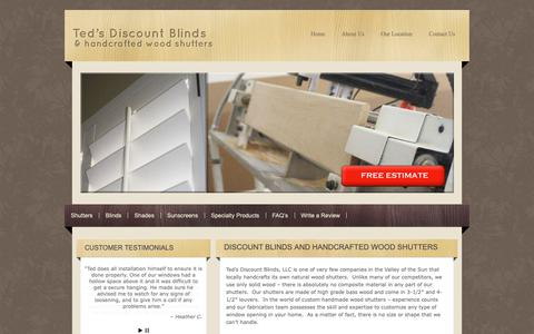 Screenshot of Home Page tedsdiscountblinds.com - Ted's Discount Blinds|Locally Made Wood Shutters|Phoenix AZ- Ted's Discount Blinds - captured Dec. 9, 2018