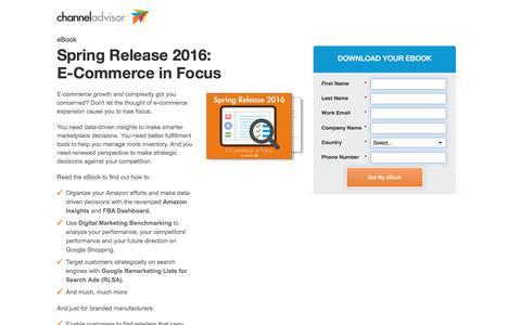 Screenshot of Landing Page channeladvisor.com - Spring Release 2016: E-Commerce in Focus | ChannelAdvisor - captured Oct. 25, 2017