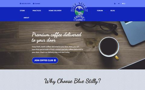 Screenshot of Home Page bluestilly.com - Blue Stilly Coffee Roasters - Premium coffee delivered to you - captured Oct. 10, 2017