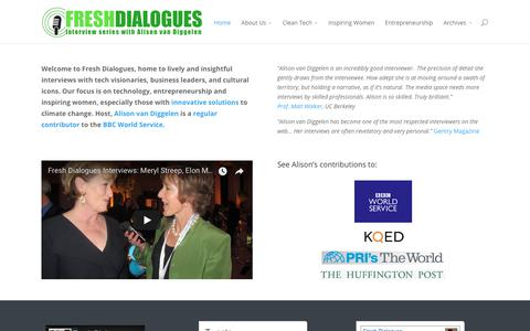 Screenshot of Home Page freshdialogues.com - Fresh Dialogues | Lively interviews with visionaries, business leaders and cultural icons - captured Aug. 22, 2018