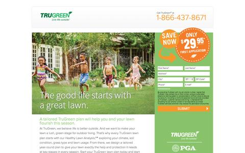 Screenshot of Landing Page trugreen.com - TruGreen. Live life outside. | Only $29.95 First Application - captured Aug. 15, 2016