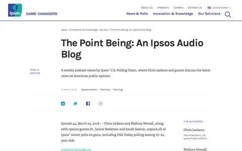 The Point Being: An Ipsos Audio Blog