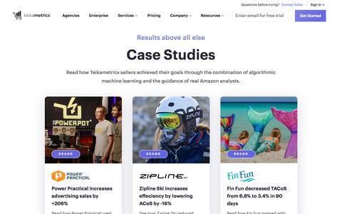 Screenshot of Case Studies Page teikametrics.com - Start increasing your sales profitability on Amazon | Teikametrics - captured Sept. 15, 2019