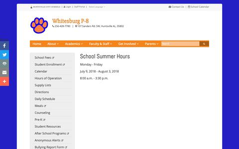 Screenshot of Hours Page huntsvillecityschools.org - School Summer Hours | Whitesburg P-8 | Huntsville City Schools - captured Oct. 21, 2018
