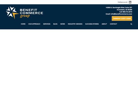 Screenshot of Home Page benefitcommerce.com - Employee Benefits Insurance Services   Benefit Commerce Group - captured May 17, 2019