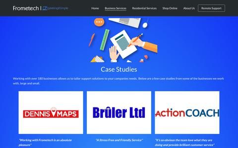 Screenshot of Case Studies Page frometech.co.uk - Business Case Studies - Frometech | geekingITsimple - captured Dec. 7, 2018
