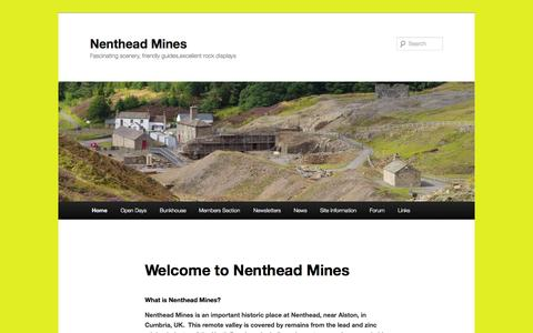 Screenshot of Home Page nentheadmines.com - Nenthead Mines | Fascinating scenery, friendly guides,excellent rock displays - captured Oct. 9, 2015