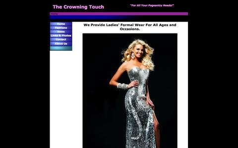 Screenshot of Home Page thecrowningtouch.com - The Crowning Touch - Ladies' Formal Wear - Pageant Prom Homecoming Dances - captured Oct. 7, 2014