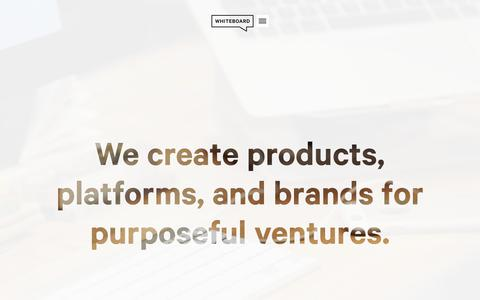 Whiteboard - products, platforms, and brands for purposeful ventures. - Whiteboard