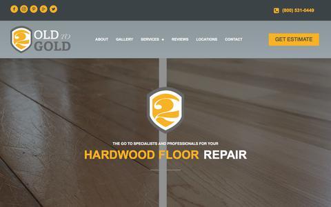 Screenshot of Home Page oldtogold.com - Hardwood Floor Refinishing, Installation, Restoration in Grand Rapids, MI & Arkansas - captured Sept. 24, 2018