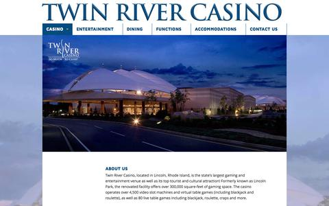 Screenshot of About Page twinriver.com - About Us - Twin River Casino - captured Oct. 6, 2014