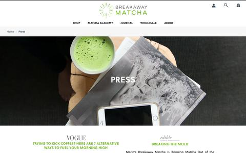 Press | Breakaway Matcha