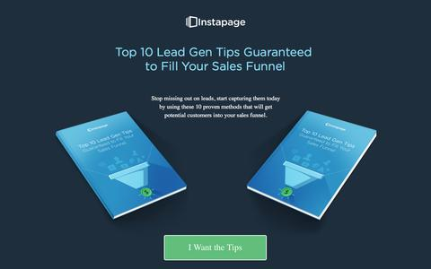 Screenshot of Landing Page instapage.com - Top 10 Lead Gen Tips Guaranteed to Fill Your Sales Funnel - captured Aug. 19, 2016