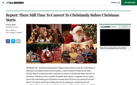 Screenshot of Press Page theonion.com - Report: There Still Time To Convert To Christianity Before Christmas Starts - captured Dec. 24, 2016