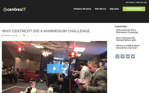 Screenshot of centrexit.com - Why centrexIT Did a Mannequin Challenge | centrexIT - captured April 13, 2017