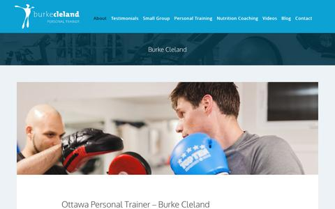 Screenshot of About Page burkecleland.com - Ottawa Personal Trainer & Fitness Boot Camp Instructor - Burke Cleland : Burke Cleland, Ottawa Personal Trainer - captured Nov. 23, 2016