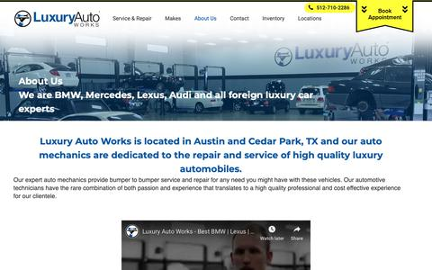 Screenshot of About Page luxuryautoworks.com - Our Auto Mechanics in Austin and Cedar Park, TX   Luxury Auto Works - captured Nov. 5, 2018