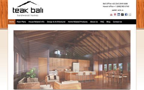 Screenshot of Home Page teak-bali.com - Why Buy a Tropical Hardwood Home from Teak Bali? � Tropical Hardwood Prefab Homes Houses - captured Jan. 10, 2016