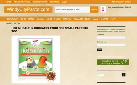 Screenshot of Blog windycityparrot.com - Blog : -The best selection of bird food bird cages and toys for macaw parrots, cockatiels, budgies and all pet birds, We speak bird @ Windy City Parrot - captured June 13, 2017