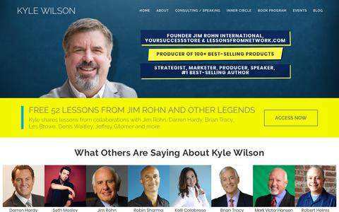 Screenshot of Home Page kylewilson.com - Kyle Wilson - Founder Jim Rohn Int, Marketer, Speaker, Consultant - captured Oct. 16, 2018