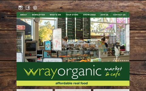 Screenshot of Home Page wrayorganic.com.au - Wray Organic  : Certified Organic Markets & Cafes | Queensland, Australia - captured Sept. 19, 2015
