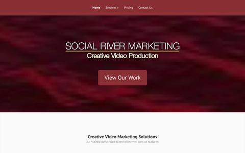 Screenshot of Home Page socialrivermarketing.com - Orange County Video Production   Social River Marketing - captured Sept. 30, 2014