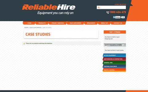 Screenshot of Case Studies Page reliablehire.com.au - Case Studies - Our Customers - captured Oct. 26, 2014