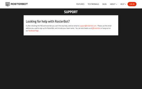 Screenshot of Support Page rosterbot.com - RosterBot FREE Team Management. Organize your team ONLINE and take the WORK out of PLAY. - captured Oct. 28, 2014