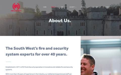 Screenshot of About Page apefireandsecurity.co.uk - About | Trusted Fire & Security Suppliers Bristol | A.P.E Fire & Security - captured Oct. 2, 2018