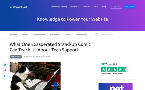 Screenshot of Support Page dreamhost.com - What One Exasperated Stand-Up Comic Can Teach Us About Tech Support - Website Guides, Tips and Knowledge - captured Feb. 21, 2020