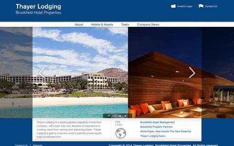 Screenshot of Home Page thayerlodging.com - Hotel Investment Group - Thayer Lodging, Brookfield Hotel Properties | Thayer Corporate Site - captured Oct. 9, 2014