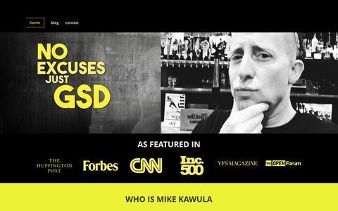 Screenshot of Home Page mikekawula.com - Mike Kawula   No Excuses - Just GSD - captured May 28, 2017