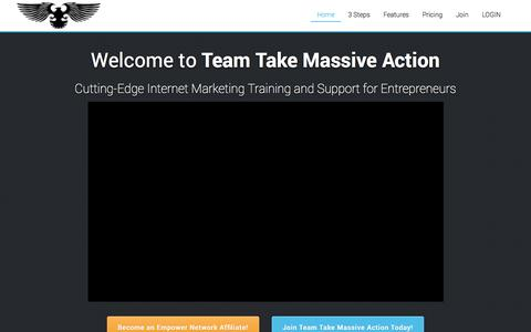Screenshot of Home Page teamtakemassiveaction.com - Team Take Massive Action - Cutting-Edge Internet Marketing Training and Support for Entrepreneurs - captured Sept. 23, 2014